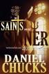 The Saints & The Sinner 3: Extravagant Grace by Daniel Chucks