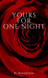 Yours for One Night by Romantique