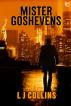 Mister Goshevens by L.J. Collins