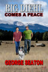 Big Diehl:Comes A Peace by George Seaton