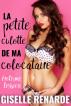 La petite culotte de ma colocataire : érotisme lesbien by Giselle Renarde