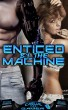 Enticed by the Machine (Book 1 of
