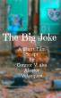 The Big Joke by Alastor Velazquez
