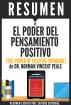 El Poder del Pensamiento Positivo (The Power of Positive Thinking): Resumen del Libro de Norman Vincent Peale by Sapiens Editorial