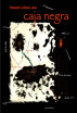 Caja Negra by Horacio Lobos Luna
