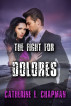 The Fight for Dolores by Catherine E. Chapman