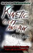 Kinetic Cut and Run by W.F. Gigliotti