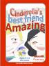 Cinderella's Best Friend is Amazing by Tamilla Palmer Perera