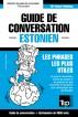 Guide de conversation Français-Estonien et vocabulaire thématique de 3000 mots by Andrey Taranov