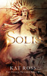Solis by Kat Ross