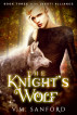 The Knight's Wolf by V.M. Sanford