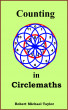 Counting in Circlemaths by Robert Michael Taylor