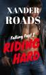 Riding Hard - A Scorching Hot Romance Novel (Falling Fast Book 1) by WildePublishing