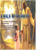A WALK WITH CHRIST by mission fortune