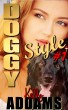 Doggy Style #1 by Kelly Addams