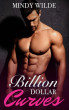 Billion Dollar Curves by Mindy Wilde