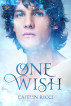 One Wish by Caitlin Ricci