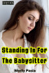 Erotica: Standing In For The Babysitter by Shelly Pasia