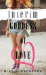 Interim Goddess of Love: The Complete Trilogy by Mina V. Esguerra