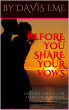 BEFORE YOU SHARE  YOUR VOWS (UNDERSTANDING THE ETHICS OF MARRIAGE) by Davis Eme