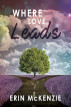Where Love Leads by Erin McKenzie