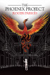 The Phoenix Project by Roger Parkes