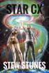 STAR CX: Verse 1 - A Saga of Starcrossed Souls by Stew Stunes