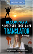 The Ultimate Guide to Becoming a Successful Freelance Translator by Oleg Semerikov