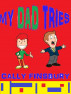 My dad tries by Cally Finsbury
