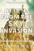 Aliens from the Sky - Invasion by C.O. Amal