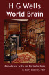 H.G. Wells' World Brain - Annotated with an Introduction by Barry Pomeroy, PhD by Barry Pomeroy