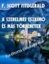 F. Scott Fitzgerald A szerelmes eszkimó és más történetek Fordította Ortutay Péter by Ortutay Peter