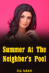 Summer At The Neighbor's Pool by Isa Adam