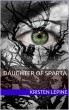 Daugher of Sparta: Chapter Nine by Kristen LePine