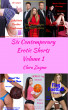 Six Contemporary Erotic Shorts, Volume One by Clara Zaynn