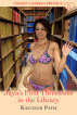 Jaya's First Threesome in the Library by Kayleigh Patel