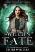 A Witch's Fate by Cheri Winters