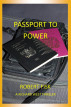 Passport to Power by Robert Fisk