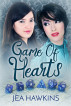 Game of Hearts by Jea Hawkins