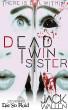Dead Twin Sister by Jack Wallen