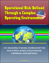 Operational Risk Defined Through a Complex Operating Environment – U.S. Intervention in Somalia, Combined Joint Task Force Horn of Africa, Analysis of Environmental, Institutional, and Social Factors by Progressive Management