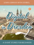 Learn German With Stories: Digital in Dresden - 10 Short Stories For Beginners by André Klein