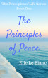 The Principles of Peace by Elle Le Blanc