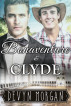 Bonaventure and Clyde by Devyn Morgan