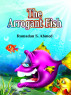 The Arrogant Fish by Ramadan Ahmed