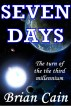 Seven Days by Brian Cain