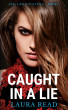 Caught in a Lie by Laura Read