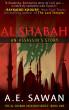 AL SHABAH: An Assassin's Story by A.E. Sawan
