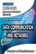 MCS-042: Data Communication and Networks by Dr. DK Sukhani