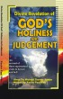 Divine Revelation of God's Holiness and Judgement by Pastor Paul Rika